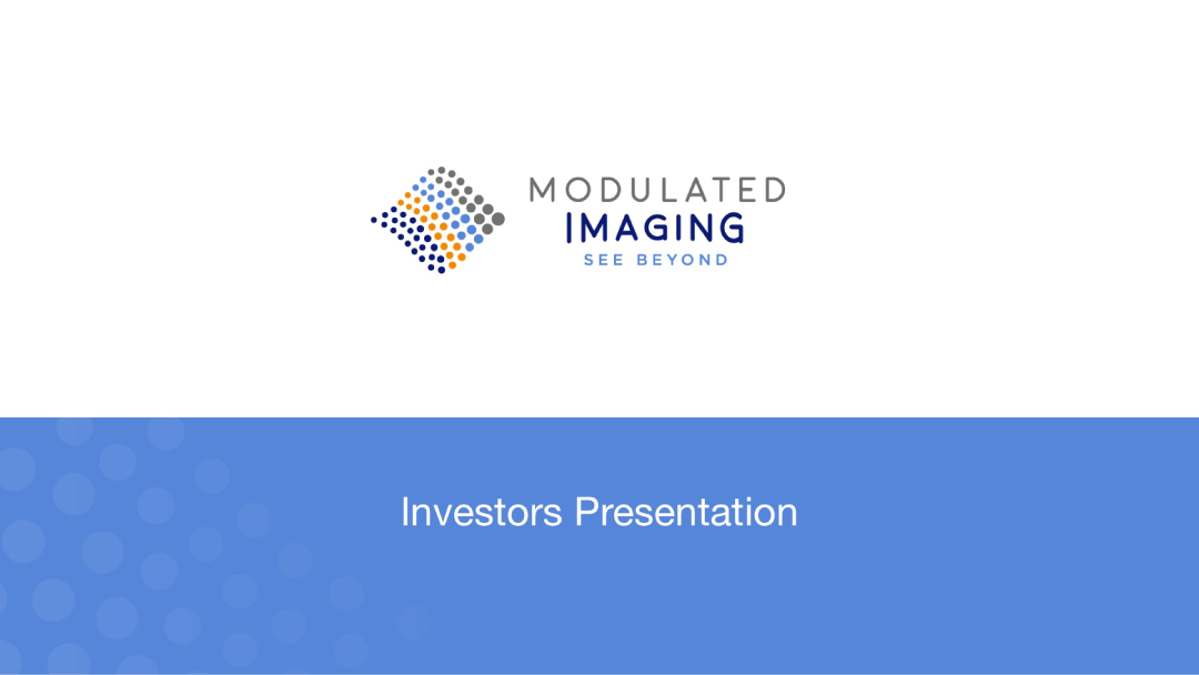 Click here to learn more about Modulated Imaging Corporate Healthcare Fundraising Deck