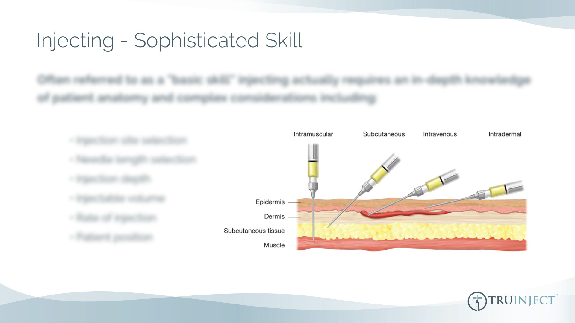Truinject Corporate Deck - Injecting - Sophisticated Skill Medical Illustration